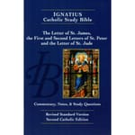 Ignatius Catholic Study Bible -The Letters of St. James, St. Peter and St. Jude