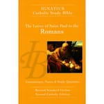 Ignatius Catholic Study Bible - The Letter of Saint Paul to the Romans