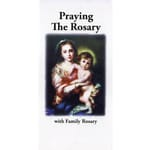 Praying the Rosary with the Family Rosary