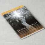Hungry Souls - Supernatural Visits, Messages, and Warnings from Purgatory [Softcover]