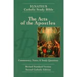 Ignatius Catholic Study Bible - The Acts of the Apostles