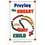 Praying the Rosary With Your Child