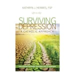 Surviving Depression - A Catholic Approach