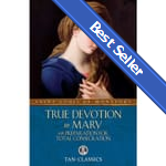 BEST SELLER: True Devotion to Mary