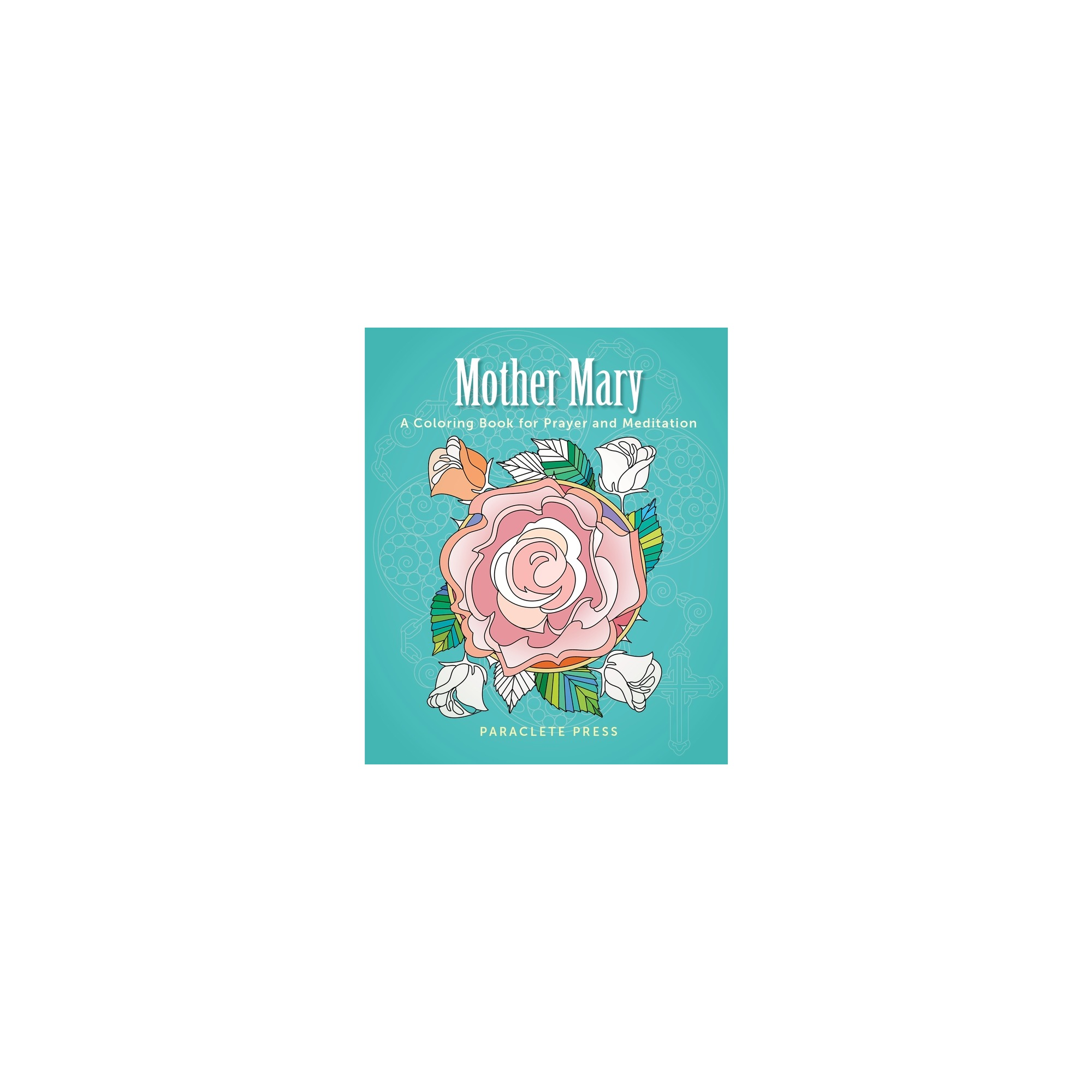 mother mary a coloring book for prayer and meditation the