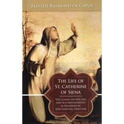 Life Of St Catherine Of Siena The Catholic Company
