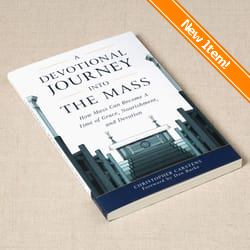 Catholic books religious books the catholic company a devotional journey into the mass how mass can become a time of grace and devotion fandeluxe Image collections