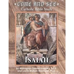 Come and See - Catholic Bible Study - Isaiah