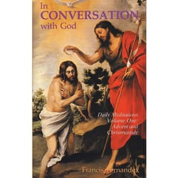 In Conversation With God - Vol. 1 -  Advent and Christmas