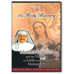 EWTN - The Holy Rosary - Mother Angelica and the Nuns of Our Lady of the Angels Monastery [DVD]