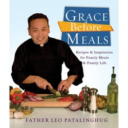 Grace Before Meals - Recipes and Inspiration for Family Meals and Family Life