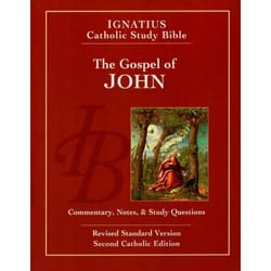 Ignatius Catholic Study Bible - The Gospel of John