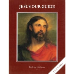 Jesus Our Guide Grade 4 Student Book, 3rd Edition