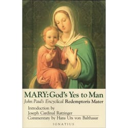 Mary - God's Yes to Man / Encyclical Letter of John Paul II