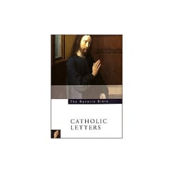 The Navarre Bible - Catholic Letters
