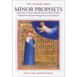 The Navarre Bible - Minor Prophets Texts and Commentary