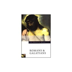 The Navarre Bible - Romans and Galatians Texts and Commentaries