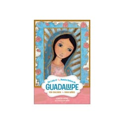 Our Lady of Guadalupe for Children/Nuestra Señora de Guadalupe para niños