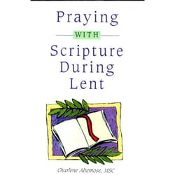 Praying With Scripture During Lent