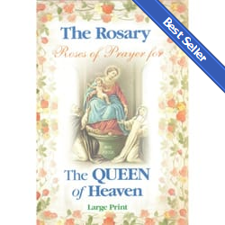 The Rosary- Roses of Prayer