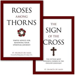 Roses Among Thorns & The Sign of the Cross (2 Book Set)