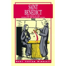 Saint Benedict - The Story of the Father of the Western Monks