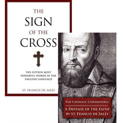 The Sign of the Cross & The Catholic Controversy Book Set