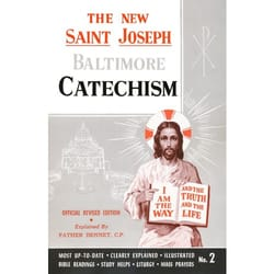 St. Joseph Revised Baltimore Catechism (Grades 6-7-8)