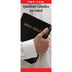 Top Ten Questions Catholics Are Asked (Pack of 50)