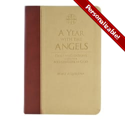 A Year With The Angels - Daily Meditations with the Messengers of God