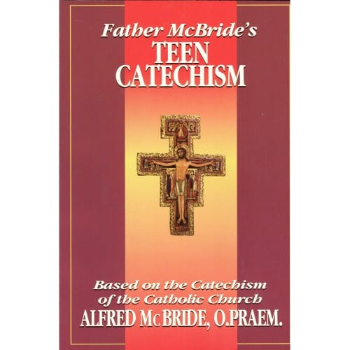 Father_McBrides_Teen_Catechism_by_Fr_Alfred_McBride_OPraem