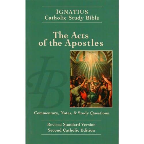 Ignatius Catholic Study Bible - The Acts of the Apostles