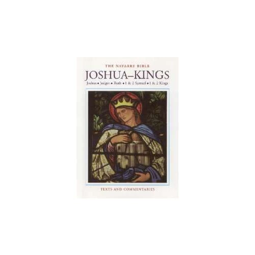 The Navarre Bible - Joshua-Kings