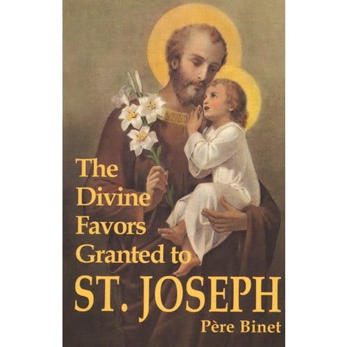 Divine Favors Granted to St. Joseph by Pere Binet