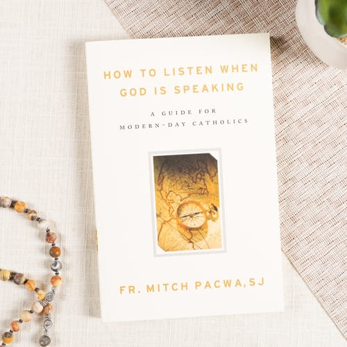How to Listen When God is Speaking by Father Mitch Pacwa, S.J.