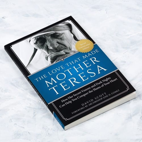 The Love That Made Mother Teresa by David Scott