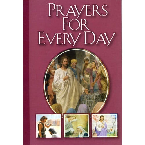 Catholic Classics Prayer Book - Prayers for Every Day