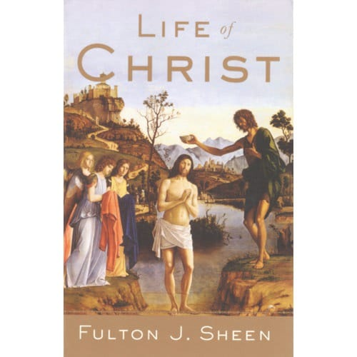 Life_of_Christ_by_Archbishop_Fulton_J_Sheen