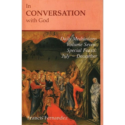 In Conversation With God - Vol. 7 - Special Feasts, July -...