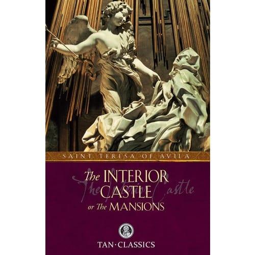 The Interior Castle by St. Teresa Of Avila