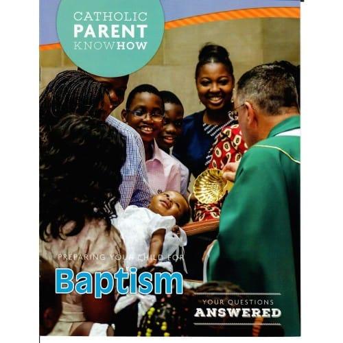 Catholic Parent Know-How: Preparing Your Child - Baptism