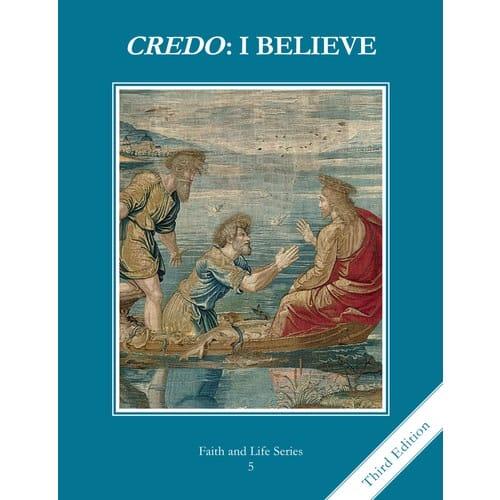 Credo - I Believe -Grade 5 Student Book, 3rd Edition
