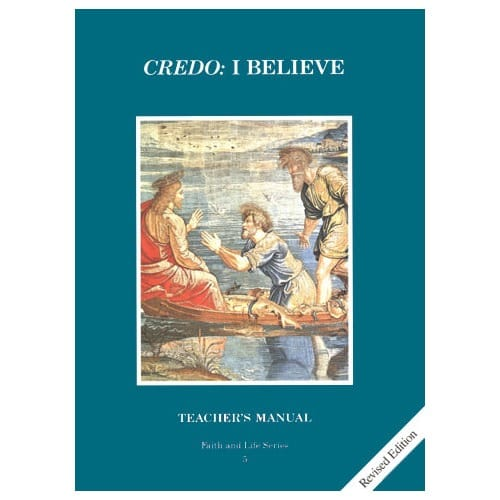 Credo - I Believe - Grade 5 Teacher's Manual, 3rd Edition