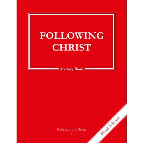 Following Christ Grade 6 Activity Book, 3rd Edition
