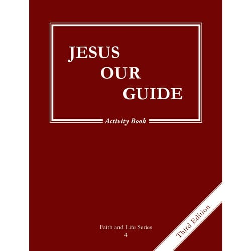 Jesus Our Guide Grade 4 Activity Book, 3rd Edition