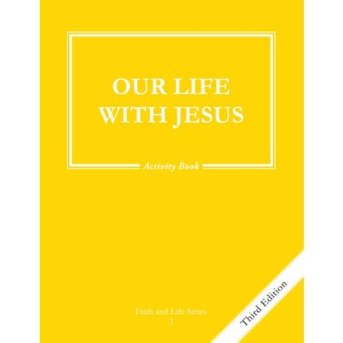 Our Life with Jesus Grade 3 Activity Book, 3rd Edition