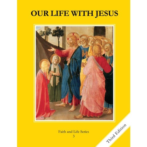 Our Life with Jesus Grade 3 Student Book, 3rd Edition