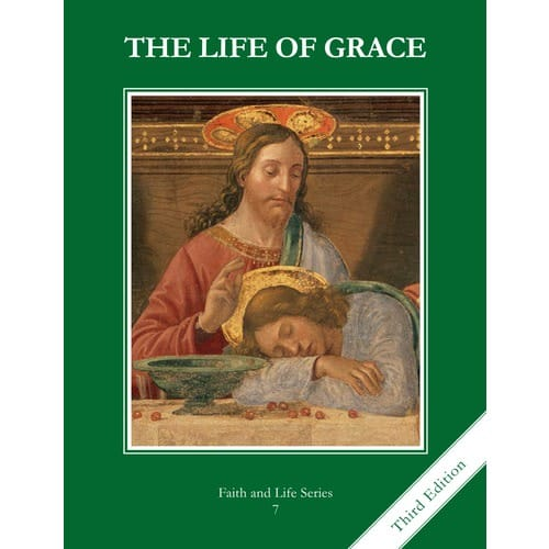 The Life of Grace - Grade 7 Student Book, 3rd Edition