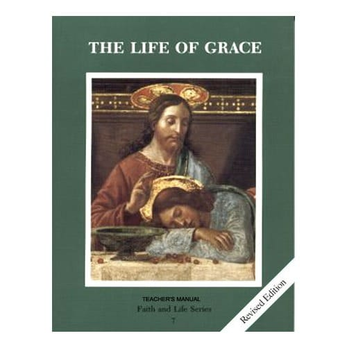 The Life of Grace - Revised Grade 7 Teacher's Manual
