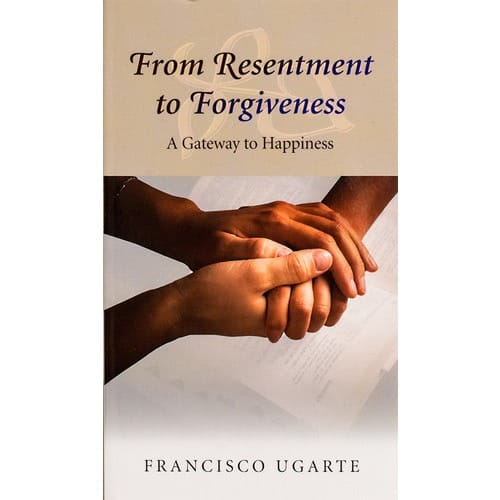 From Resentment to Forgiveness: A Gateway to Happiness